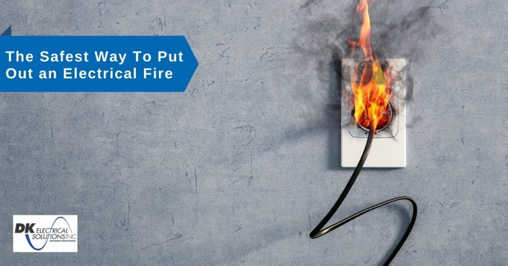 The Safest Way To Put Out an Electrical Fire